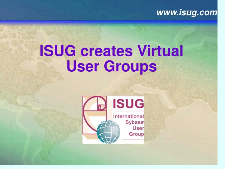 Isug creates virtual user groups