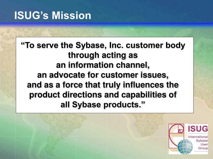 ISUG's Mission