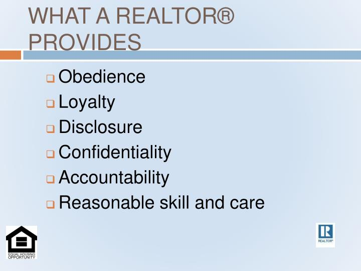 WHAT A REALTOR® PROVIDES