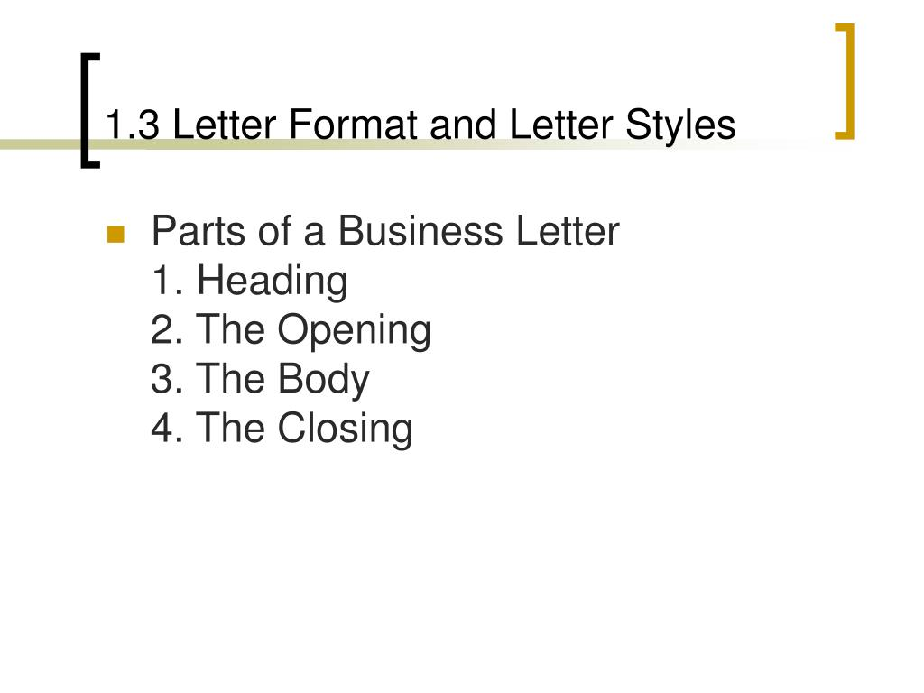 1.3 Letter Format and Letter Styles