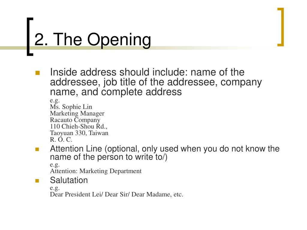 2. The Opening