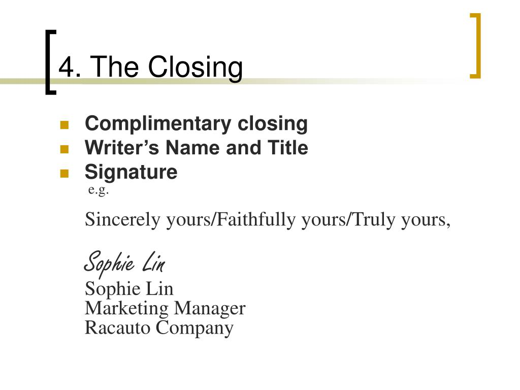 4. The Closing