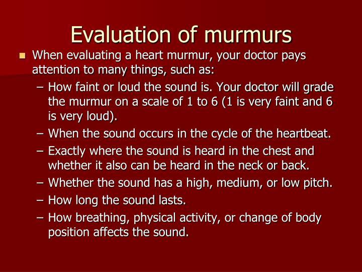 Evaluation of murmurs