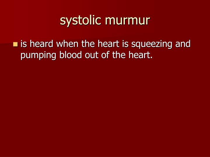 systolic murmur