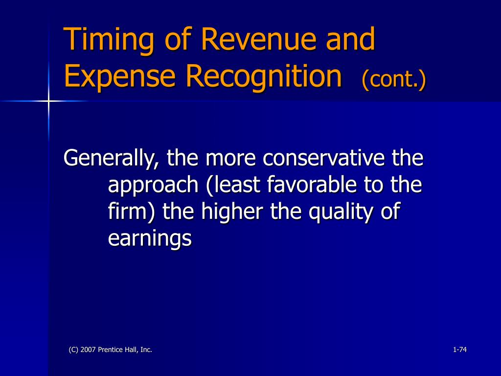 Timing of Revenue and Expense Recognition