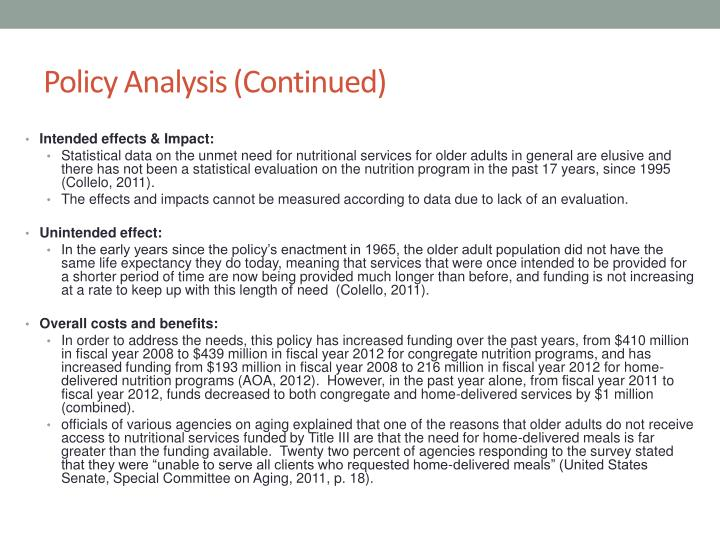 Policy Analysis (Continued)
