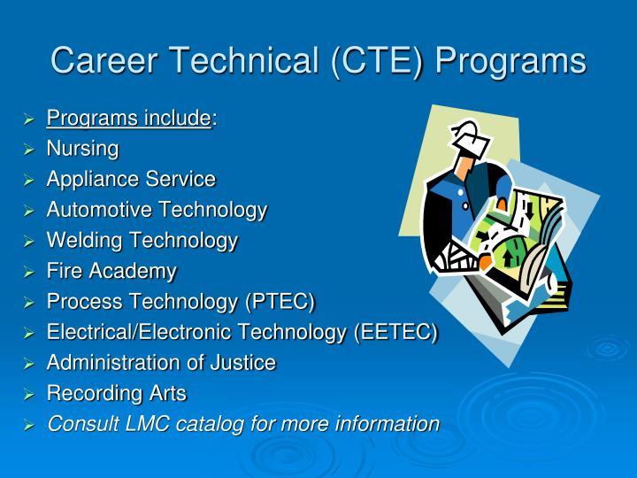 Career Technical (CTE) Programs