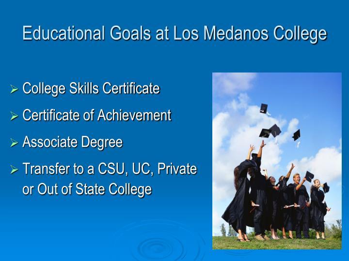 Educational Goals at Los Medanos College