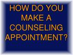 how do you make a counseling appointment