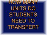 how many units do students need to transfer