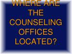 where are the counseling offices located