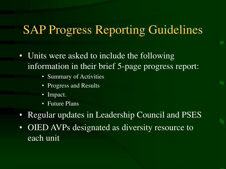 SAP Progress Reporting Guidelines