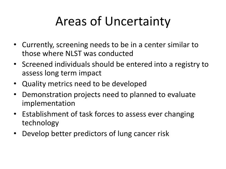 Areas of Uncertainty