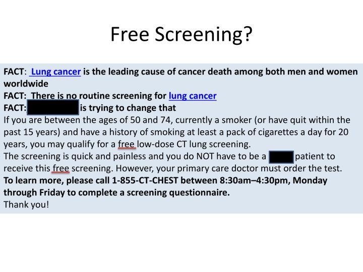 Free Screening?