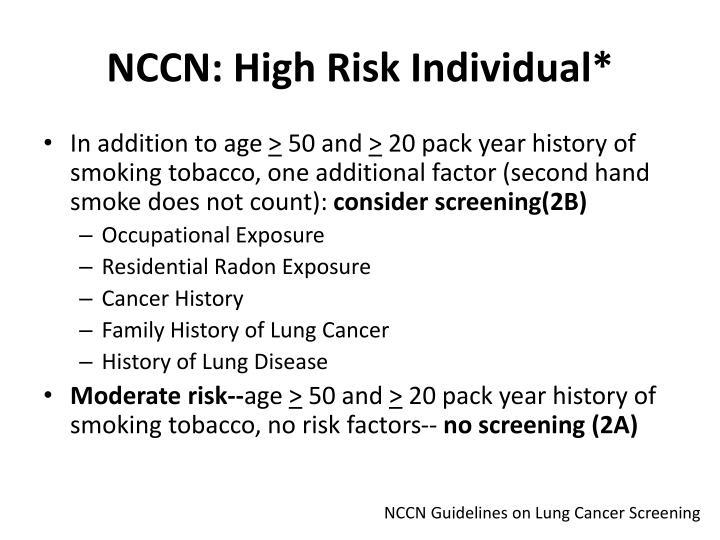 NCCN: High Risk Individual*