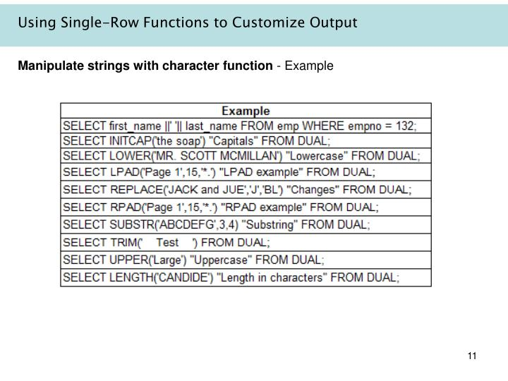 Using Single-Row Functions to Customize Output