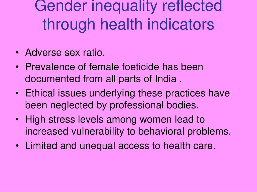 Gender inequality reflected through health indicators