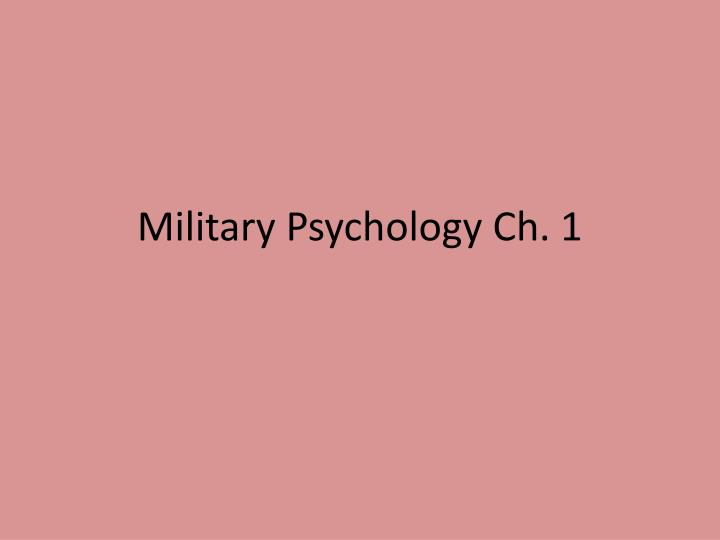 Military Psychology Ch. 1