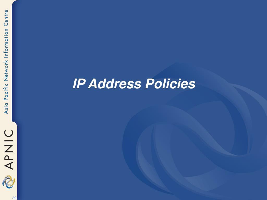 IP Address Policies