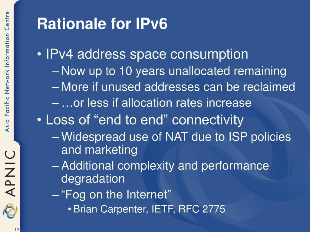Rationale for IPv6