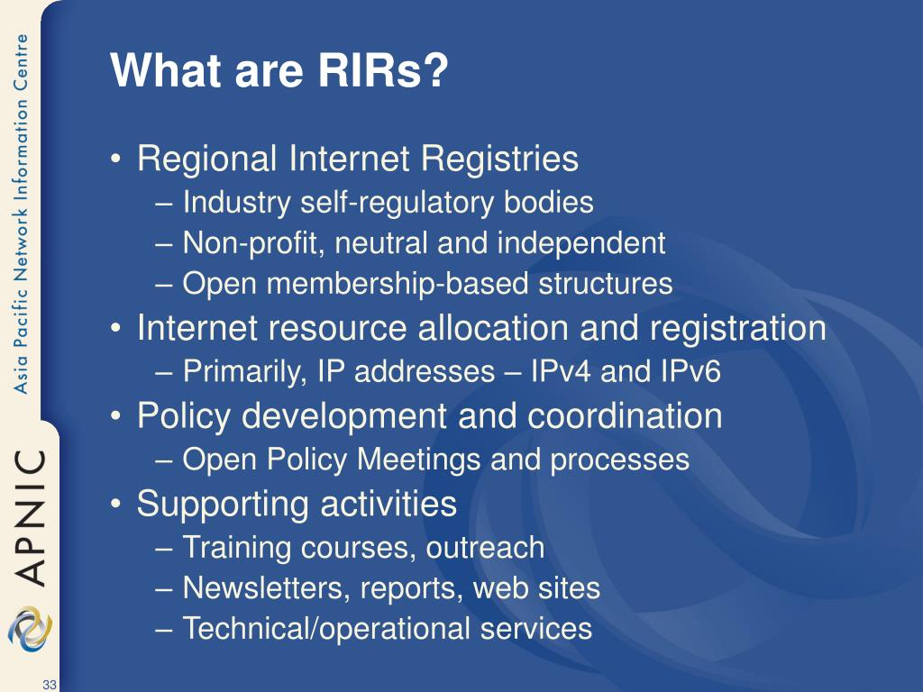 What are RIRs?