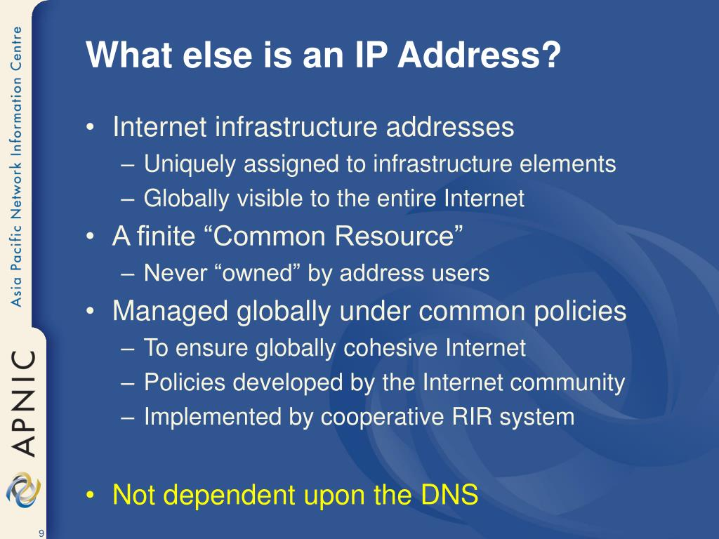 What else is an IP Address?