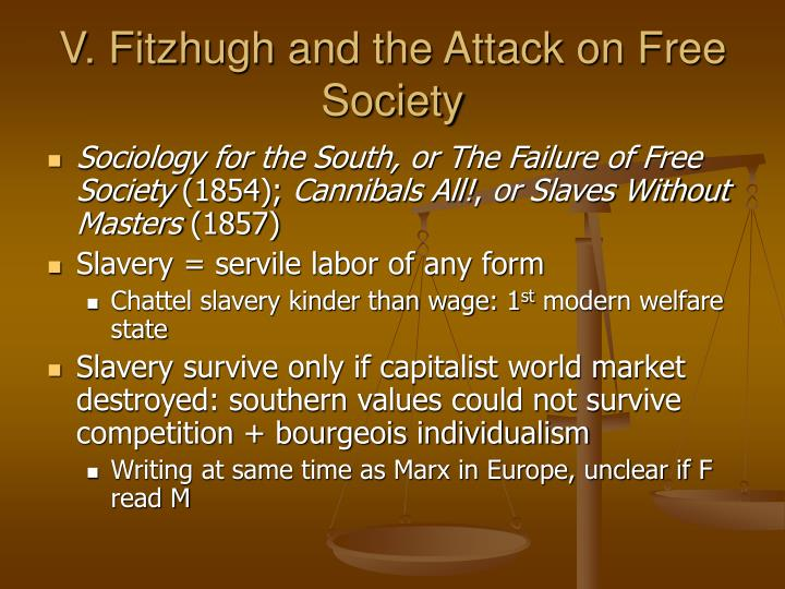 V. Fitzhugh and the Attack on Free Society