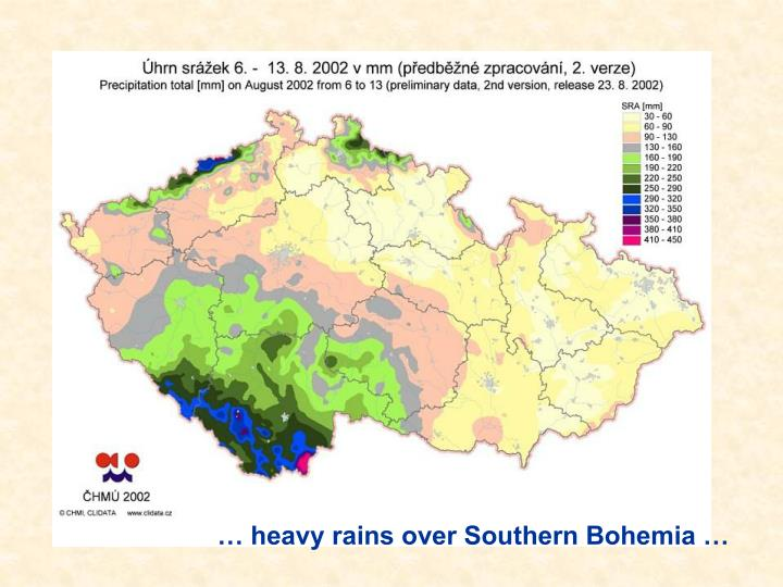 … heavy rains over Southern Bohemia …