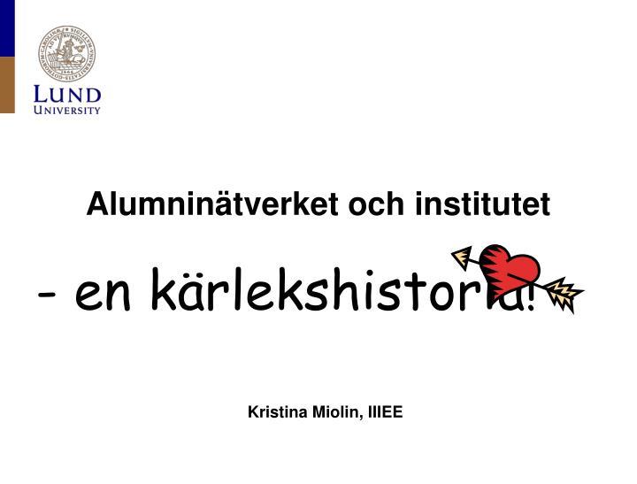 Alumninätverket och institutet