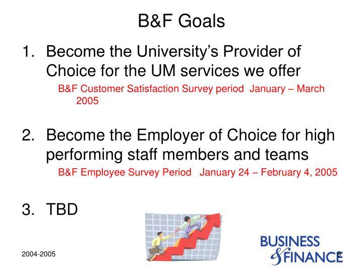 B&F Goals