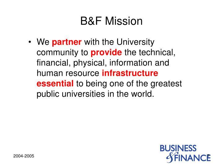B&F Mission