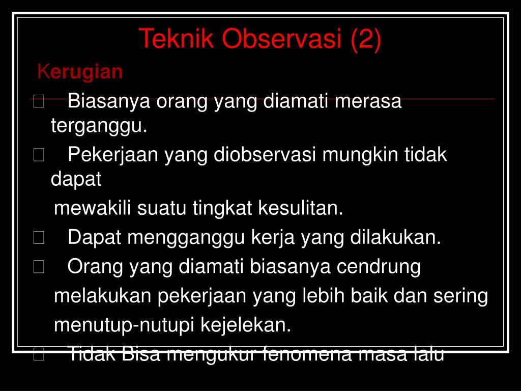 Teknik Observasi (2)