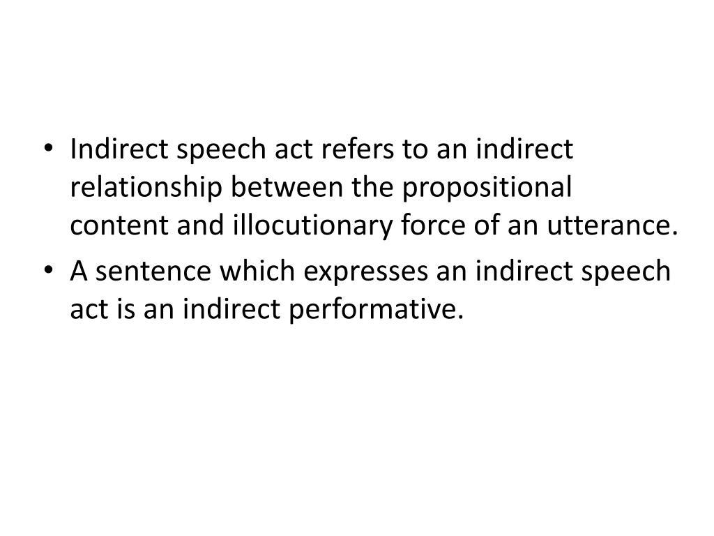 Indirect Speech Act
