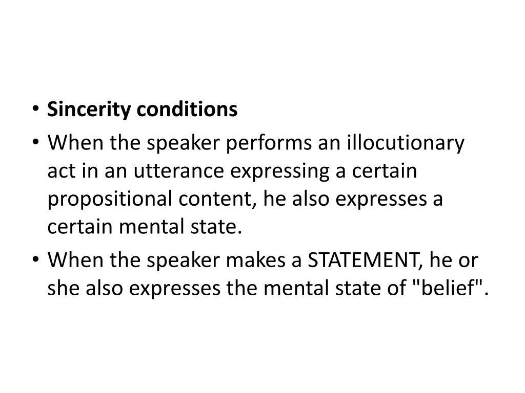 Sincerity conditions