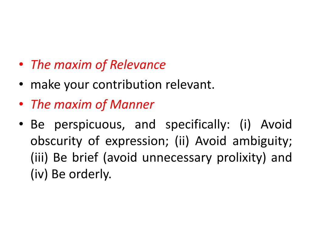 The maxim of Relevance
