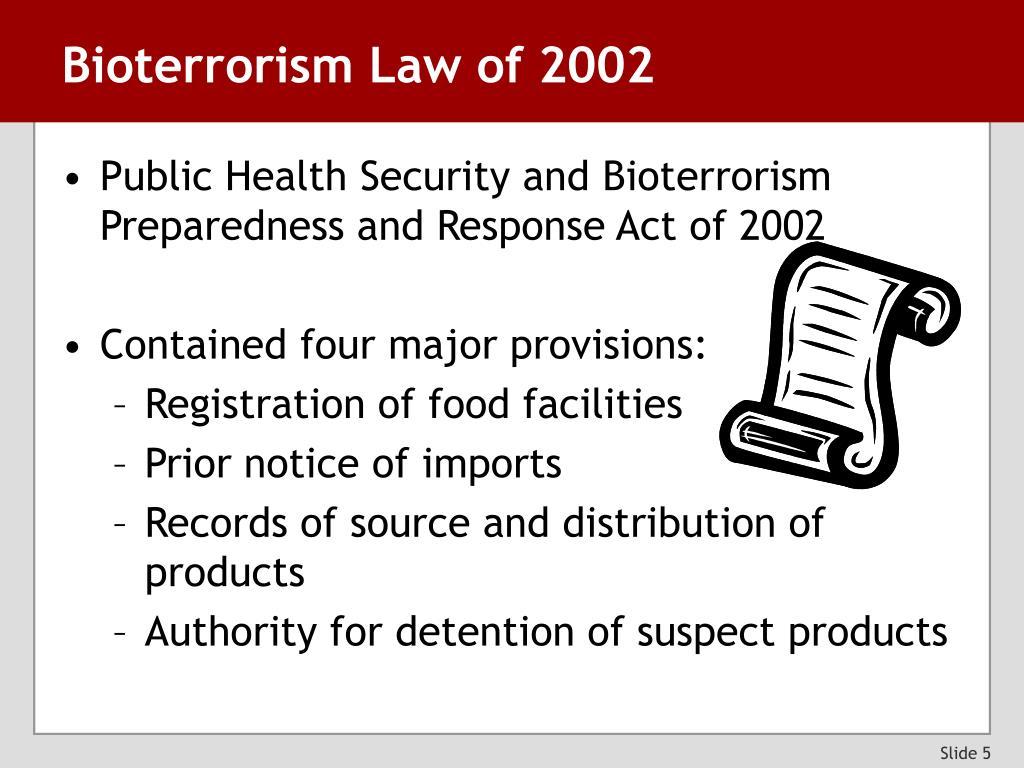 Bioterrorism Law of 2002