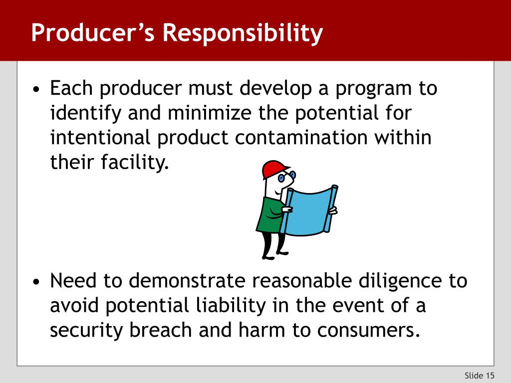 Producer's Responsibility