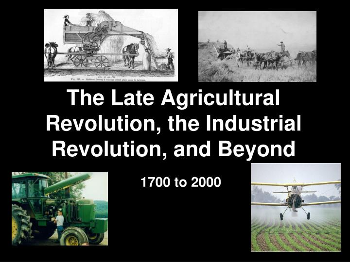 the industrial revolution in the late Why did the industrial revolution take place in eighteenth century britain   england extended her lead in the late seventeenth and eighteenth.