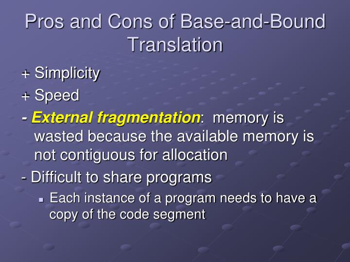Pros and Cons of Base-and-Bound Translation