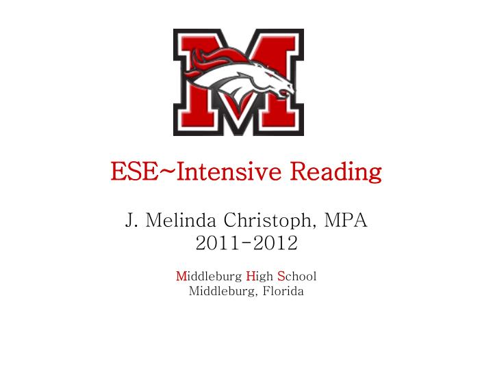 ESE~Intensive Reading