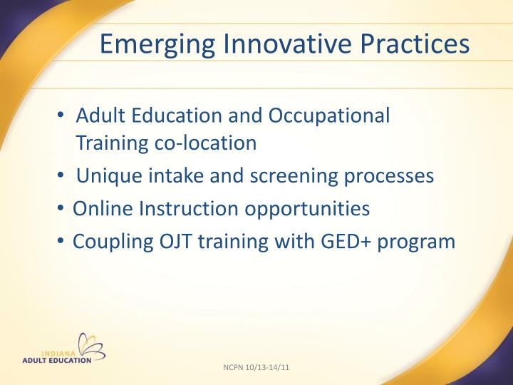 Emerging Innovative Practices