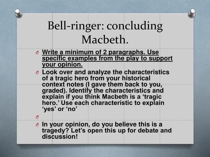 Bell-ringer: concluding Macbeth.