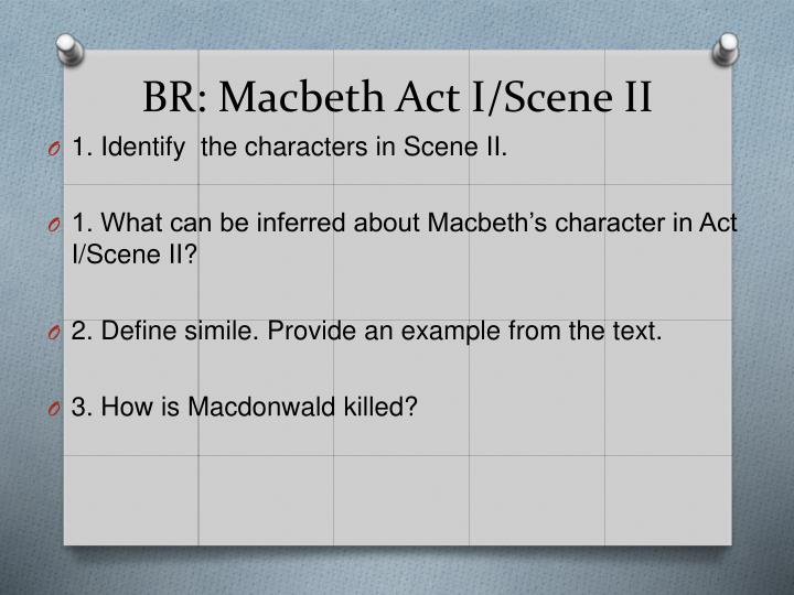 BR: Macbeth Act I/Scene II