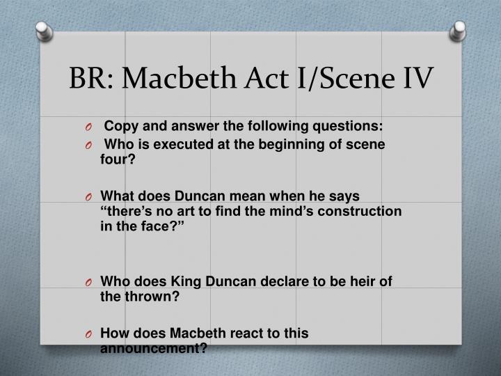 BR: Macbeth Act I/Scene IV