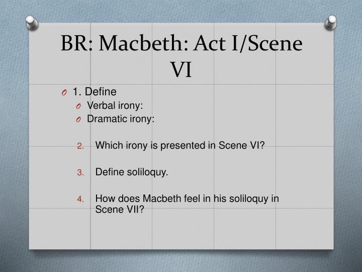BR: Macbeth: Act I/Scene VI