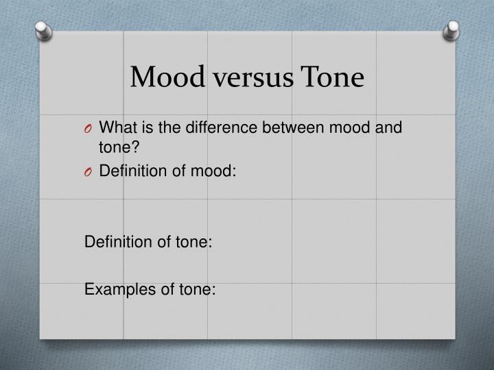 Mood versus Tone
