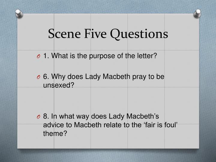 Scene Five Questions