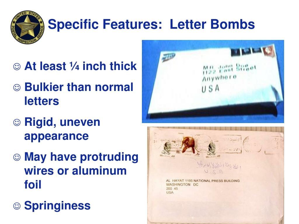 Specific Features:  Letter Bombs