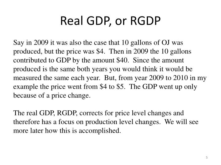 Real GDP, or RGDP