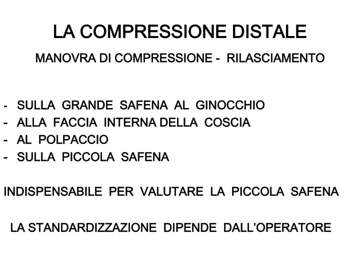 LA COMPRESSIONE DISTALE